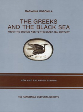 The Greeks and the Black Sea, from the Bronze Age…